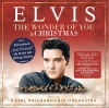 "Neu vertont vom Royal Philharmonic Orchestra -  Elvis ""The Wonder Of You""/ ""Christmas With Elvis"" (VÖ 24.11.) - Rezension"
