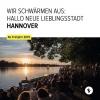 Stadtschwärmer Hannover – ab Frühjahr 2019 zeigt der alternative Reiseführer Hannovers vielfältigste Seiten